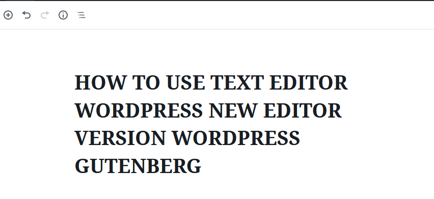 new editor text wordpress gutenberg