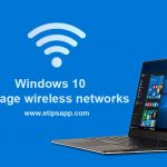Windows 10 manage wireless networks